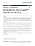 The effect of temperature and methanol–water mixture on pressurized hot water extraction (PHWE) of anti-HIV analogoues from Bidens pilosa