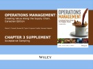 Lecture Operations management: Creating value along the supply chain (Canadian edition) - Chapter 3S