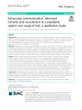 Enhancing communication, informed consent and recruitment in a paediatric urgent care surgical trial: A qualitative study