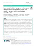 Community initiated kangaroo mother care and early child development in low birth weight infants in India-a randomized controlled trial