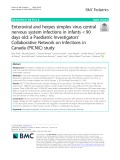 Enteroviral and herpes simplex virus central nervous system infections in infants < 90 days old: A Paediatric Investigators' Collaborative Network on Infections in Canada (PICNIC) study