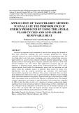 Application of taguchi grey method to evaluate the performance of energy produced by using trilateral flash cycles and low grade renewable heat