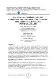 Factor analysis of english communication competency among Malaysian technology undergraduates