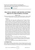 Practical design and testing of wind driven water pumping systems