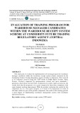 Evaluation of training program for warehouse manager candidates within the warehouse receipt system scheme at commodity future trading regulatory agency (COFTRA) Indonesia