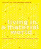 Living in a material world: Economic sociology meets science and technology studies – Part 2