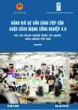 Báo cáo tóm tắt Đánh giá sự sẵn sàng tiếp cận cuộc cách mạng công nghiệp 4.0 của các doanh nghiệp thuộc các ngành công nghiệp Việt Nam
