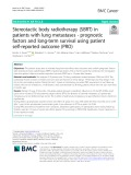 Stereotactic body radiotherapy (SBRT) in patients with lung metastases - prognostic factors and long-term survival using patient self-reported outcome (PRO)