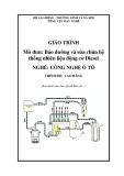Giáo trình Bảo dưỡng và sữa chữa hệ thống nhiên liệu động cơ Diesel - Nghề: Công nghệ ô tô - Trình độ: Cao đẳng (Tổng cục dạy nghề)