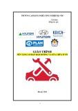 Giáo trình Nền tảng cơ bản sửa chữa và bảo dưỡng ô tô - CĐ Nghề Công Nghiệp Hà Nội