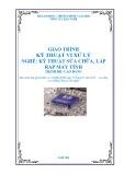 Giáo trình Kỹ thuật Vi xử lý - Nghề: Kỹ thuật lắp ráp và sửa chữa máy tính - Trình độ: Cao đẳng nghề (Tổng cục Dạy nghề)