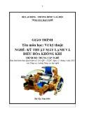 Giáo trình Vẽ kỹ thuật - Nghề: Kỹ thuật máy lạnh và điều hòa không khí - Trình độ: Trung cấp nghề (Tổng cục Dạy nghề)