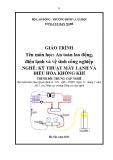 Giáo trình An toàn lao động Điện lạnh và vệ sinh công nghiệp - Nghề: Kỹ thuật máy lạnh và điều hòa không khí - Trình độ: Trung cấp nghề (Tổng cục Dạy nghề)