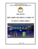 Bài giảng Điều khiển hệ thống cơ điện tử sử dụng vi điều khiển - CĐ Nghề Công Nghiệp Hà Nội