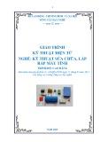 Giáo trình Kỹ thuật điện tử - Nghề: Kỹ thuật lắp ráp và sửa chữa máy tính - Trình độ: Cao đẳng nghề (Tổng cục Dạy nghề)