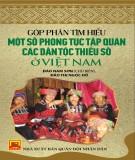 Góp phần tìm hiểu một số phong tục tập quán các dân tộc thiểu số ở Việt Nam