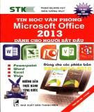 Tin học văn phòng Microsoft Office 2013 dành cho người bắt đầu: Phần 2