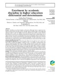 Enrolment by academic discipline in higher education: Differential and determinants