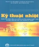Kỹ thuật nhiệt - NXB Khoa học và Kỹ thuật: Phần 2