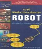 Cơ sở nghiên cứu và sáng tạo Robot: Phần 1