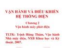 Bài giảng Vận hành và điều khiển hệ thống điện - Chương 2: Vận hành máy phát điện - Trịnh Hùng Thám