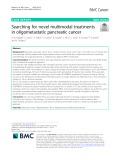 Searching for novel multimodal treatments in oligometastatic pancreatic cancer