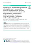 Administration of nimotuzumab combined with cisplatin plus 5-fluorouracil as induction therapy improves treatment response and tolerance in patients with locally advanced nasopharyngeal carcinoma receiving concurrent radiochemotherapy: A multicenter randomized controlled study