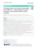 Complete blood count-based inflammatory score (CBCS) is a novel prognostic marker for gastric cancer patients after curative resection