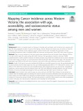 Mapping Cancer incidence across Western Victoria: The association with age, accessibility, and socioeconomic status among men and women