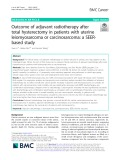 Outcome of adjuvant radiotherapy after total hysterectomy in patients with uterine leiomyosarcoma or carcinosarcoma: A SEERbased study