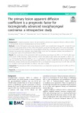 The primary lesion apparent diffusion coefficient is a prognostic factor for locoregionally advanced nasopharyngeal carcinoma: A retrospective study