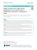 Impact of body mass index and fat distribution on sex steroid levels in endometrial carcinoma: A retrospective study