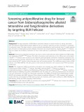 Screening antiproliferative drug for breast cancer from bisbenzylisoquinoline alkaloid tetrandrine and fangchinoline derivatives by targeting BLM helicase