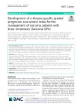 Development of a disease-specific graded prognostic assessment index for the management of sarcoma patients with brain metastases (Sarcoma-GPA)
