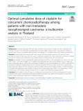Optimal cumulative dose of cisplatin for concurrent chemoradiotherapy among patients with non-metastatic nasopharyngeal carcinoma: A multicenter analysis in Thailand