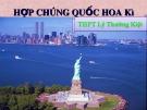 Bài giảng Địa lí lớp 11 - Bài 6: Hợp chủng quốc Hoa Kì (Tiết 2: Kinh tế)