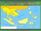 Bài giảng môn Lịch sử lớp 11 – Bài 4: Các nước Đông Nam Á (Cuối thế kỉ XIX – Đầu thế kỉ đầu thế kỉ XX)