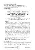 A study on factors affecting employee retention in manufacturing enterprises in Coimbatore district