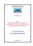 Luận văn thạc sĩ Quản trị kinh doanh: Giải pháp hoàn thiện công tác đào tạo và phát triển nguồn nhân lực tại UBND thành phố Vĩnh Long, tỉnh Vĩnh Long đến năm 2020