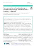 Peptide receptor radionuclide therapy in patients with medullary thyroid carcinoma: Predictors and pitfalls