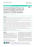 The clinicopathological features and treatment modalities associated with survival of neuroendocrine cervical carcinoma in a Chinese population