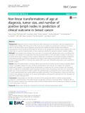 Non-linear transformations of age at diagnosis, tumor size, and number of positive lymph nodes in prediction of clinical outcome in breast cancer