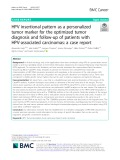 HPV insertional pattern as a personalized tumor marker for the optimized tumor diagnosis and follow-up of patients with HPV-associated carcinomas: A case report