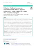 Utilization of a breast cancer risk assessment tool by internal medicine residents in a primary care clinic: Impact of an educational program