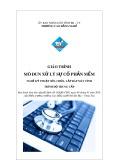 Giáo trình Xử lý sự cố phần mềm - Nghề: Kỹ thuật sửa chữa, lắp ráp máy tính - CĐ Kỹ Thuật Công Nghệ Bà Rịa-Vũng Tàu