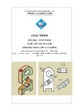 Giáo trình Vẽ kỹ thuật - Nghề: Cắt gọt kim loại - CĐ Kỹ Thuật Công Nghệ Bà Rịa-Vũng Tàu