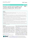 Trends in cervical cancer incidence and survival in Estonia from 1995 to 2014