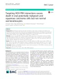 Targeting HOX-PBX interactions causes death in oral potentially malignant and squamous carcinoma cells but not normal oral keratinocytes