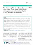 The Promoting Activity in Cancer Survivors (PACES) trial: A multiphase optimization of strategy approach to increasing physical activity in breast cancer survivors