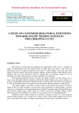 A study on customers behavioral intentions towards online trading system in Tiruchirappalli city